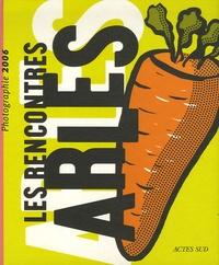 François Barré - Rencontres d'Arles 2006 - 37e Edition.