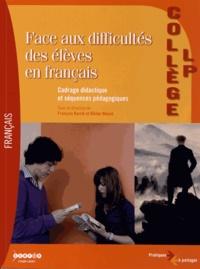 François Barrié et Olivier Massé - Face aux difficultés des élèves en français - Collège-LP.