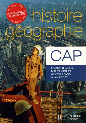François Barrié et Michel Corlin - Histoire Géographie CAP.