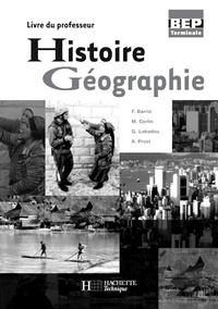 François Barrié - Histoire Géographie Terminale BEP - Livre du professeur.
