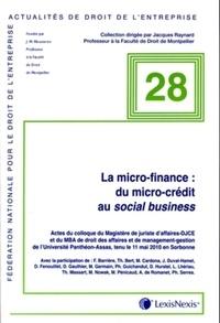 Francois Barrière - La micro-finance : du micro-crédit au social business.