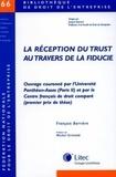 Francois Barrière - La Réception du trust au travers de la fiducie.