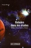 François Barruel - Balades dans les étoiles - Histoires de vies, histoires d'étoiles.
