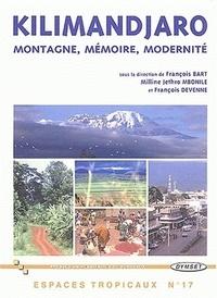 François Bart et Milline-Jethro Mbonile - Kilimandjaro - Montagne, mémoire, modernité.