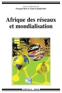 LAfrique des réseaux et mondialisation.pdf
