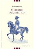 François Baucher - Méthode d'équitation basée sur de nouveaux principes.