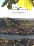 François Baudez et Franck Jules - Hermitage & Crozes-Hermitage - Terroirs de passions.