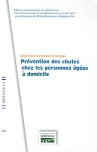 François Baudier et Christine Ferron - Prévention des chutes chez les personnes âgées à domicile - Référentiel de bonnes pratiques.