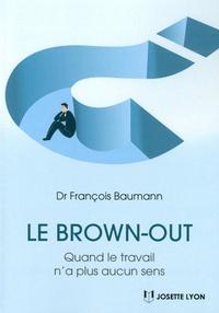 Le brown-out - Quand le travail na plus aucun sens.pdf