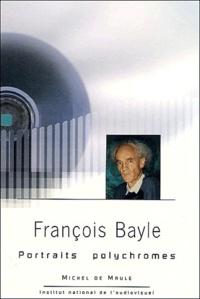François Bayle et Gianfranco Vinay - François Bayle.