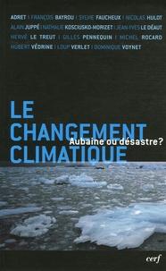 François Bayrou et Sylvie Faucheux - Le changement climatique aubaine ou désastre ?.