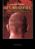 François Beaufils - Les modifiés - Les aventures de Fédonie Zed.