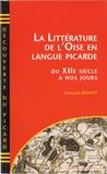 François Beauvy - La littérature de l'Oise en langue picarde du XIIème siècle à nos jours.