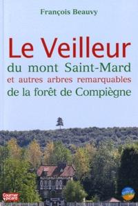Le Veilleur du mont Saint-Mard et autres arbres remarquables de la forêt de Compiègne.pdf