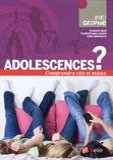 François Beck et Florence Maillochon - Adolescences ?.