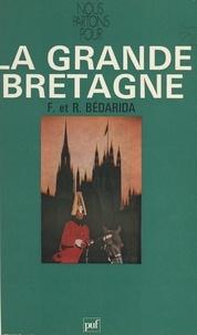 François Bédarida et Renée Bédarida - La Grande-Bretagne.