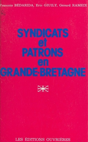 Syndicats et patrons en Grande-Bretagne