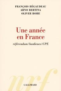 François Bégaudeau et Arno Bertina - Une année en France - Réferendum/banlieues/CPE.