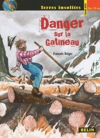 François Beiger - Danger sur la Gatineau.