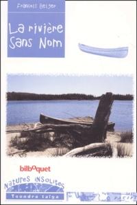 François Beiger - La rivière sans nom.