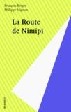 François Beiger - La route de Nimipi.