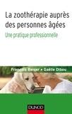 François Beiger et Gaëlle Dibou - La zoothérapie auprès des personnes âgées - Une pratique professionnelle.