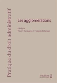 François Bellanger et Thierry Tanquerel - Les agglomérations.
