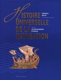 François Bellec - Histoire universelle de la navigation - Tome 1, Les découvreurs d'étoiles.