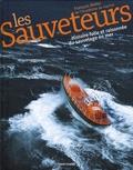 François Bellec - Les Sauveteurs - Histoire folle et raisonnée du sauvetage en mer.