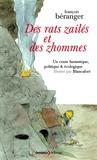 François Béranger - Des rats zailés et des zhommes - Un conte fantastique, politique & écologique.