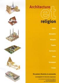 François Berger et Jean-Claude Basset - Architecture et religion - Six posters illustrés et commentés accompagnés d'un fascicule.
