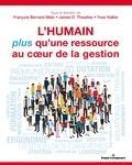 François Bernard Malo et James Thwaites - L'humain, plus qu'une ressource au coeur de la gestion - Perspectives de gestion des ressources humaines.