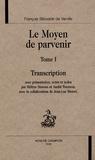 François Beroalde de Verville - Le Moyen de parvenir - Tome 1, Transcription.
