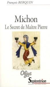 François Berquin - Michon - Le secret de Maître Pierre.