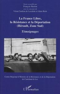 La France libre, la Résistance et la Déportation - (Hérault, Zone Sud), Témoignages.pdf
