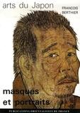 François Berthier - Masques et portraits.