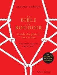 François Berthoud et Marianne Costa - La Bible du Boudoir - Guide du plaisir sans tabou.