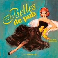 François Bertin et Claude Weill - Belles de pub.