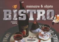 François Bertin - Bistro - Mémoire & objets.