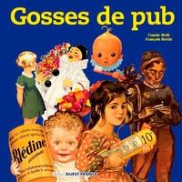 François Bertin et Claude Weill - Gosses de pub - L'enfance de l'art... Publicitaire.