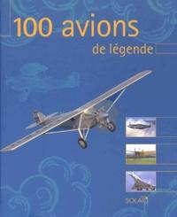 François Besse - 100 avions de légende.