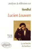 """François Bessire et Anne Sancier-Château - Stendhal, """"Lucien Leuwen"""" - La recherche du bonheur."""