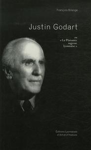 """François Bilange - Justin Godart - """"La Plaisante sagesse lyonnaise""""."""