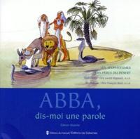 ABBA, DIS MOI UNE PAROLE. Les apophtegmes des Pères du désert, édition 1999.pdf