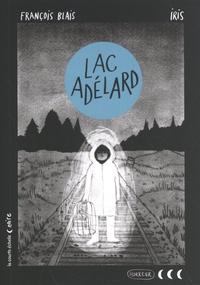 François Blais - Lac Adélard.
