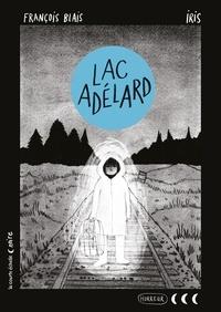 François Blais et  IRIS - Lac Adélard.