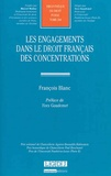 François Blanc - Les engagements dans le droit français des concentrations.