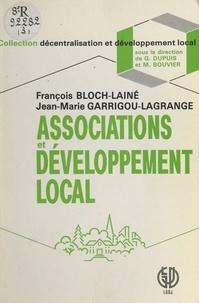 François Bloch-Lainé et Jean-Marie Garrigou-Lagrange - Associations et développement local.