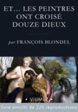François Blondel - Et. les peintres ont croisé douze dieux - Les dieux de l'Olympe dans la peinture à partir de la Renaissance.