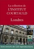 François Blondel et Collectif Collectif - La collection de l'institut Courtauld à Londres.